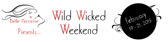 Wild Wicked Weekend 2015