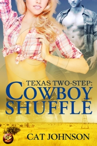 Texas Two-Step: Cowboy Shuffle by Cat Johnson