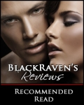 A BlackRaven Reviews Recommended Read