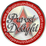 Purest Delight Award Guilty Pleasures Book Reviews