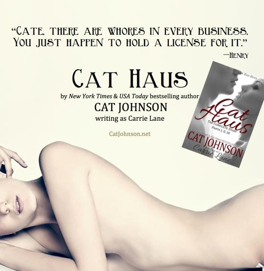 Cat Haus Whore Quote